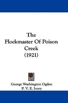 Hardcover The Flockmaster of Poison Creek Book