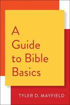 Paperback A Guide to Bible Basics Book
