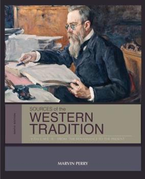 Paperback Sources of the Western Tradition Vol. II : From the Renaissance to the Present Book