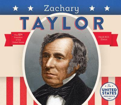 Zachary Taylor - Book  of the United States Presidents *2017*