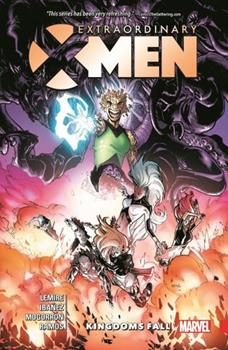 Extraordinary X-Men, Volume 3: Kingdoms Fall - Book #1 of the Extraordinary X-Men Single Issues