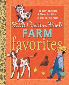 Little Golden Book Farm Favorites - Book  of the Little Golden Books