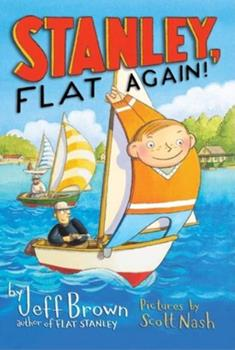 Stanley, Flat Again! 0545226120 Book Cover