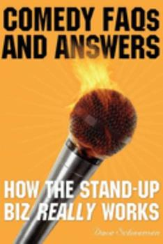 Comedy FAQs and Answers: How the Stand-up Biz Really Works 1581154119 Book Cover