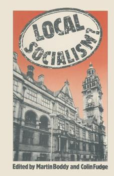 Hardcover Local socialism?: Labour councils and new left alternatives Book