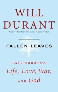 Fallen Leaves: Last Words on Life, Love, War, and God 1476771553 Book Cover