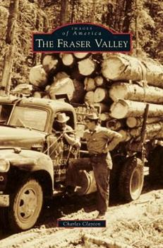 The Fraser Valley - Book  of the Images of America: Colorado