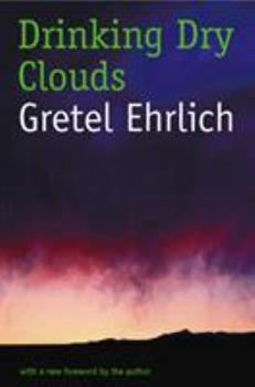 Drinking Dry Clouds: Stories From Wyoming 0884963152 Book Cover
