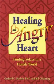 Healing an Angry Heart 1558745173 Book Cover
