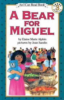 A Bear for Miguel 0064442349 Book Cover
