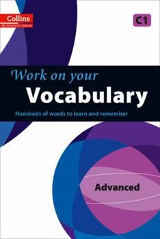Work on Your Vocabulary - Advanced C1 - Book  of the Work on Your...