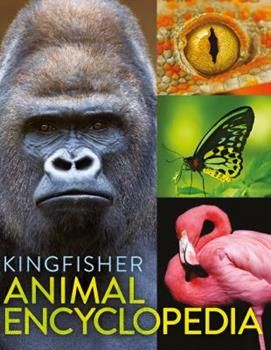 The Kingfisher Animal Encyclopedia - Book  of the Kingfisher Encyclopedias