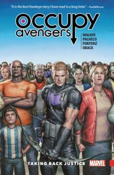 Occupy Avengers, Vol.1: Taking Back Justice - Book  of the Avengers 1963-1996 #278-285, Annual