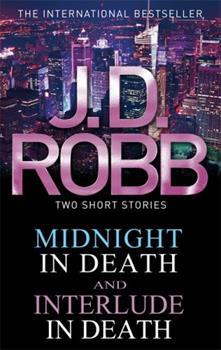 Midnight in Death / Interlude in Death