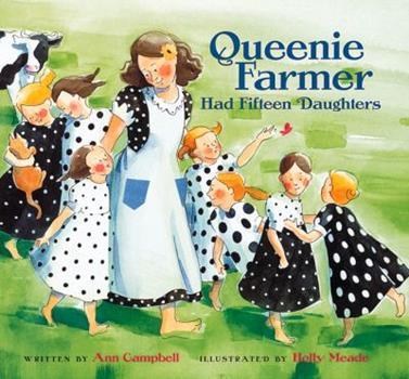 Queenie Farmer Had Fifteen Daughters 0152019332 Book Cover
