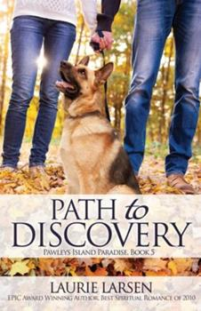 Path to Discovery - Book #5 of the Pawleys Island Paradise