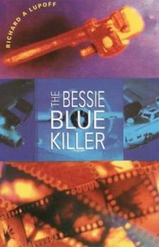 The Bessie Blue Killer - Book #3 of the Lindsey & Plum