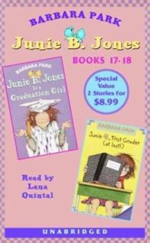 Junie B. Jones is a Graduation Girl & Junie B., First Grader (at Last!) - Book  of the Junie B. Jones