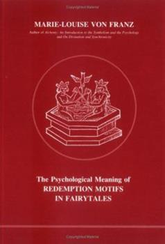Psychological Meaning of Redemption Motifs in Fairytales (Studies in Jungian Psychology, 2) 0919123015 Book Cover
