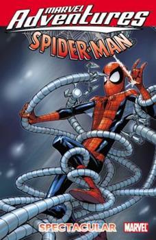 Marvel Adventures Spider-Man: Spectacular - Book  of the Marvel Adventures