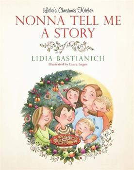 Nonna Tell Me a Story: Lidia's Christmas Kitchen 0762436921 Book Cover