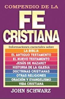 Paperback Compendio de la fe cristiana (Spanish Edition) [Spanish] Book