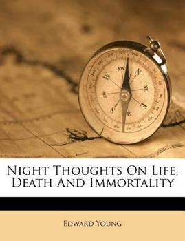 Paperback Night Thoughts on Life, Death and Immortality Book