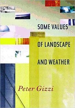 Some Values of Landscape and Weather (Wesleyan Poetry Series) 0819566640 Book Cover