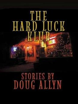 The Hard Luck Klub: Stories (Five Star First Edition Mystery Series) 0786243325 Book Cover