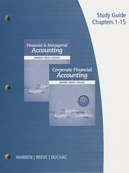Study Guide: Chapters 1-15 for Financial & Managerial Accounting and Corporate Financial Accounting 1285085418 Book Cover