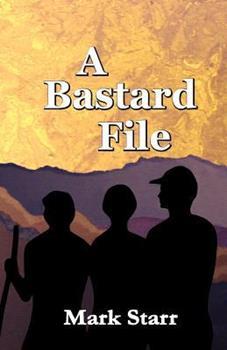A Bastard File 0984473882 Book Cover