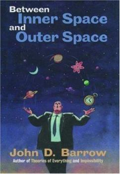 Between Inner Space and Outer Space: Essays on Science, Art, and Philosophy 0198502540 Book Cover