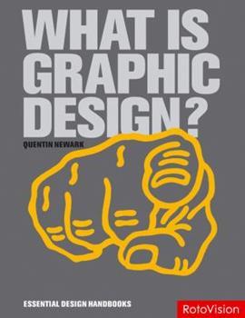 Paperback What is Graphic Design? (Essential Design Handbooks) Book