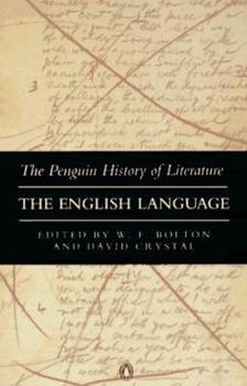The English Language (Penguin History of Literature) - Book #10 of the Penguin History of Literature