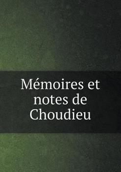 Paperback M?moires Et Notes de Choudieu Book