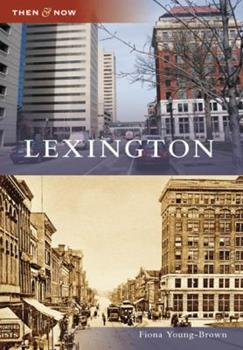 Lexington - Book  of the  and Now