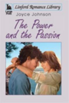 The Power and the Passion 1444805673 Book Cover
