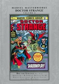 Marvel Masterworks: Doctor Strange, Vol. 6 - Book #196 of the Marvel Masterworks
