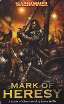 Mark of Heresy - Book  of the Warhammer Fantasy