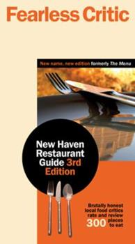 Fearless Critic New Haven Restaurant Guide,  3rd Edition 0974014370 Book Cover