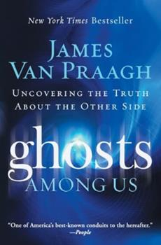 Paperback Ghosts Among Us: Uncovering the Truth about the Other Side Book