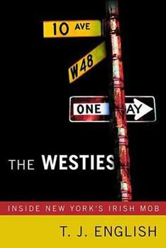 Paperback The Westies : Inside New York's Irish Mob Book