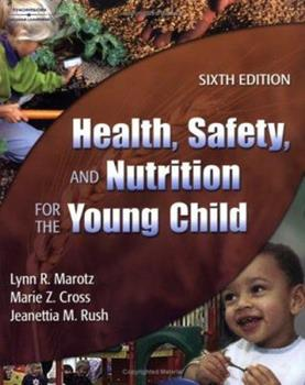 Paperback Health, Safety and Nutrition for the Young Child Book