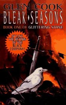 Bleak Seasons - Book #6 of the Chronicles of the Black Company #diffirent short stories