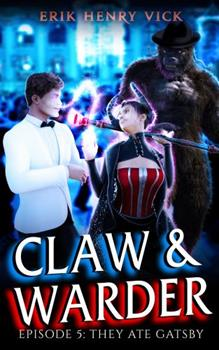 Paperback They Ate Gatsby: CLAW & WARDER Episode 5 Book