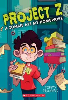 A Zombie Ate My Homework 1338305921 Book Cover