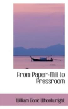 Paperback From Paper-Mill to Pressroom Book