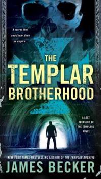 The Templar Brotherhood - Book #3 of the Lost Treasure of the Templars