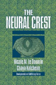 Hardcover The Neural Crest Book