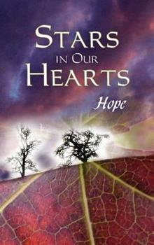 Hardcover Stars in Our Hearts: Hope Book